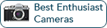 Best DSLR & ILC Cameras: Enthusiast Level